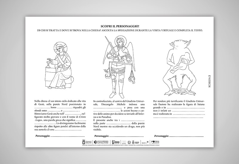 l'immagine mostra una scheda cartacea utile per individuare alcuni personaggi chiave degli affreschi della chiesa di Santo Stefano con il disegno dei riquadri dive sono presenti e un piccolo testo da completare con informazioni dettagliate: Cristo - Sapienza, l'arcangelo MIchele e Satana